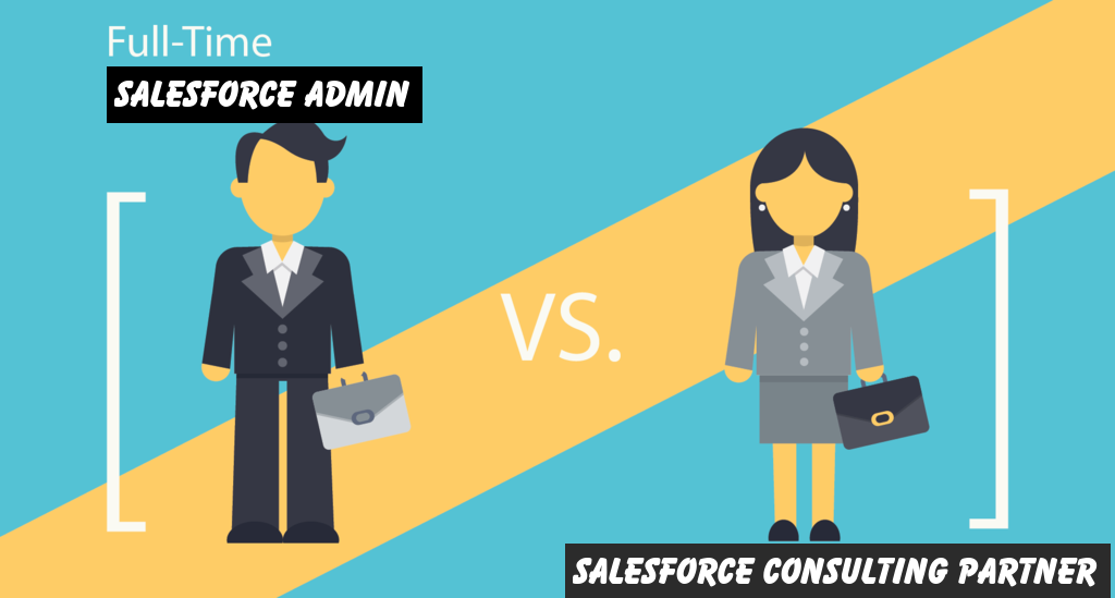 Should I Hire or Outsource a Salesforce Administrator for my Organization?